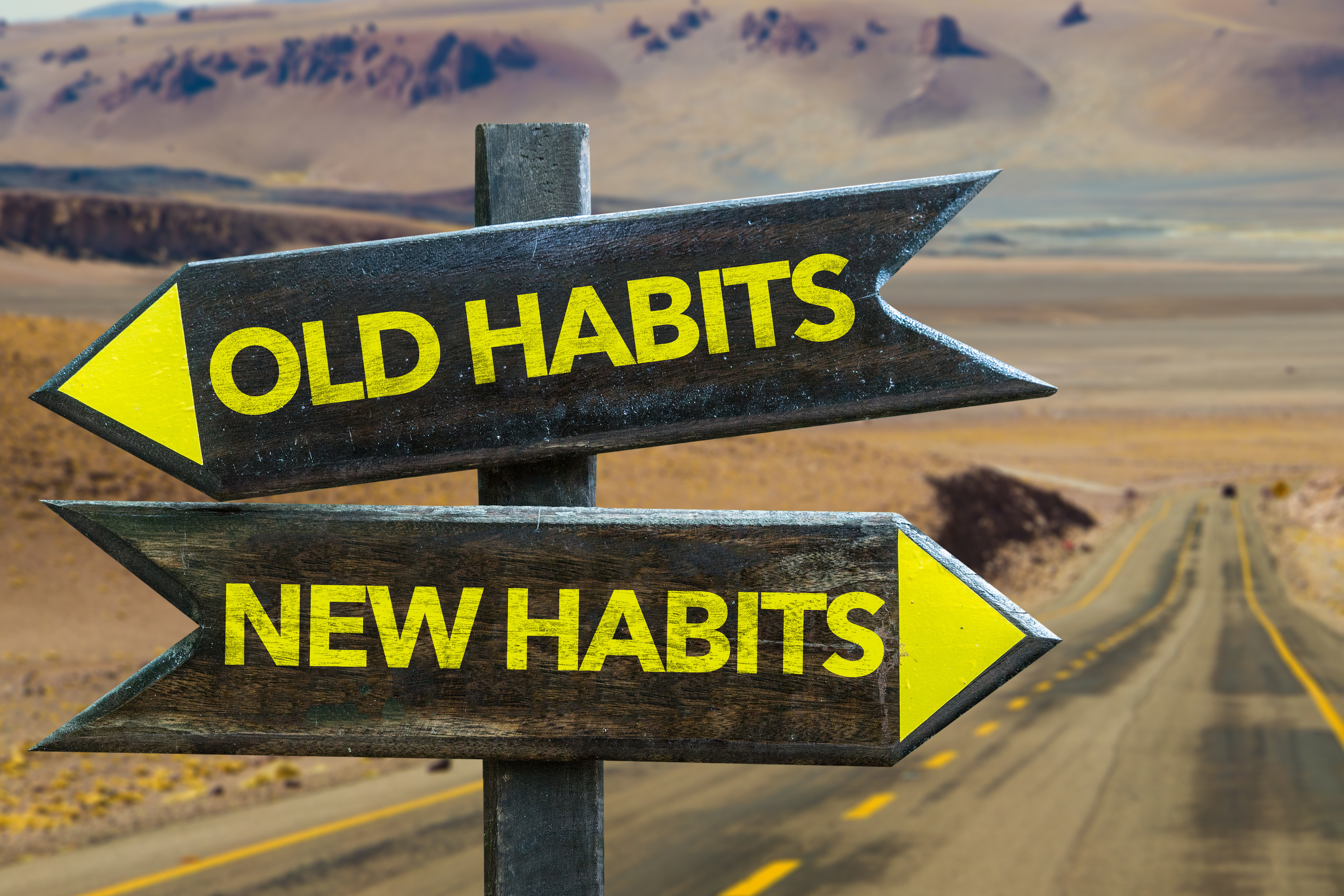NEW HABITS, BIG RESULTS!