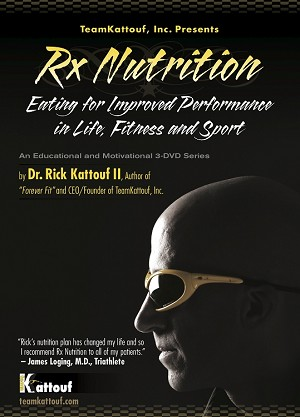 Rx Nutrition: Eating For Improved Performance In Life, Fitness & Sport
